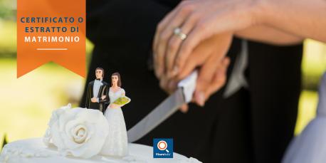 Certificato - Estratto - Copia integrale atto di matrimonio