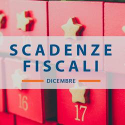 le scadenze Fiscali di dicembre