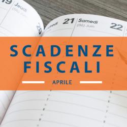 Quali sono le scadenze fiscali di aprile 2018