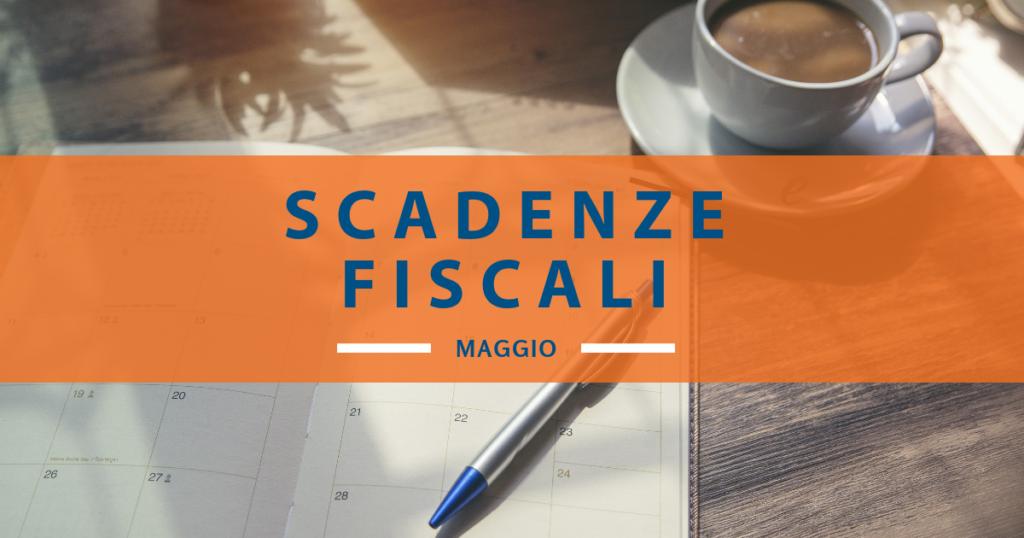 Calendario fiscale maggio 2019: tutte le scadenze del mese