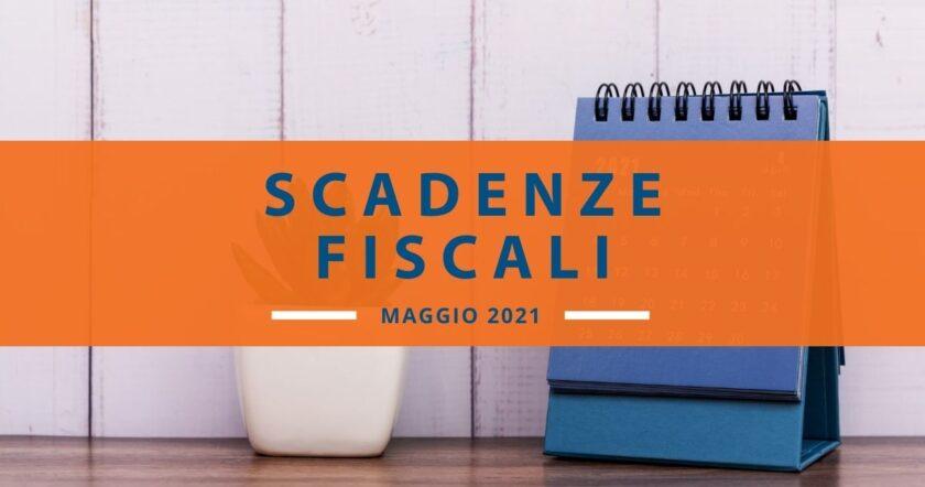 Scadenze fiscali maggio 2021: il calendario del mese