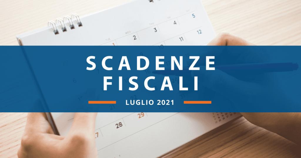 Scadenze fiscali luglio 2021: ecco quali sono le più importanti